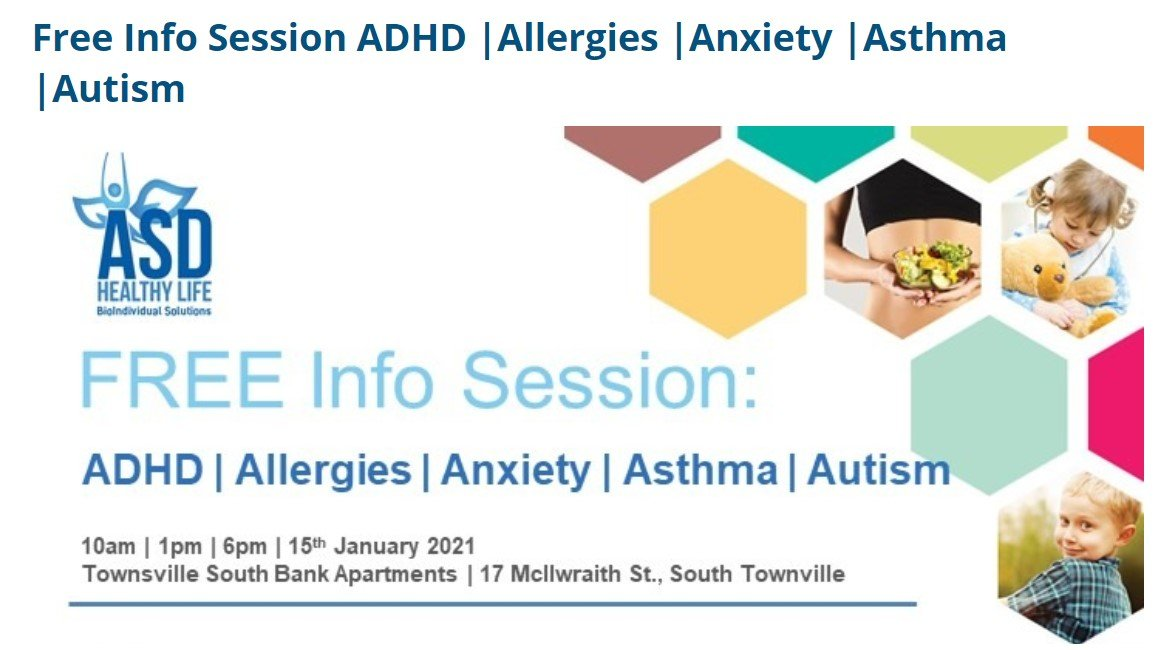 Anxiety, Asthma ,Autism